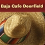 Baja Cafe Deerfield